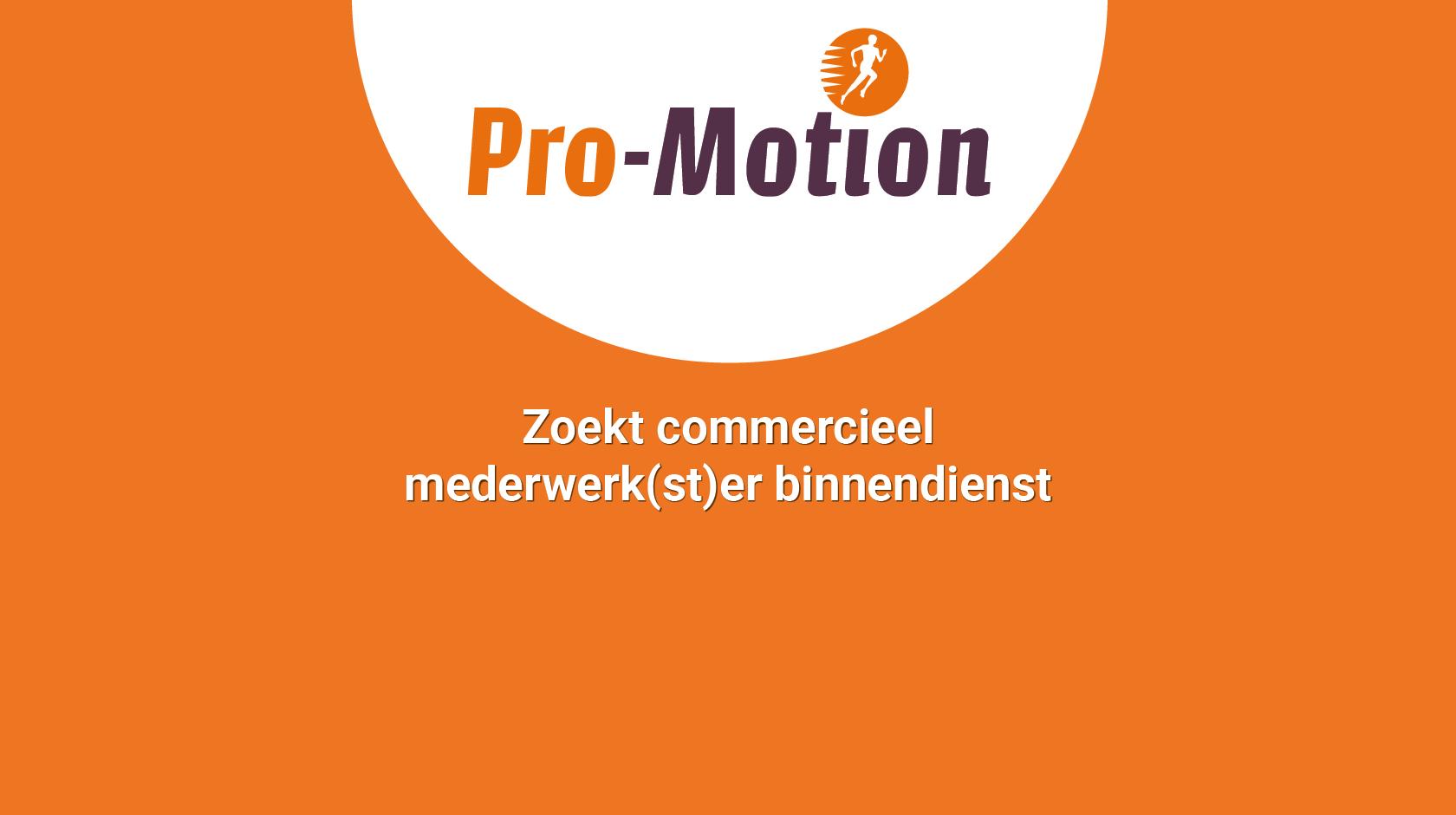 Werken bij Pro-Motion Medical